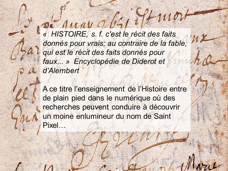 « HISTOIRE, s. f.
