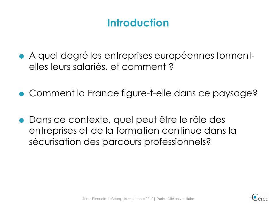 A quel degré les entreprises européennes forment- elles leurs salariés, et comment ? Comment la France figure-t-elle dans ce paysage? Dans ce contexte