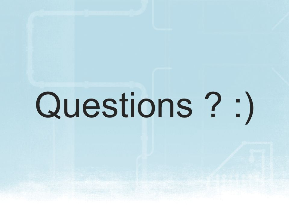 Questions :)