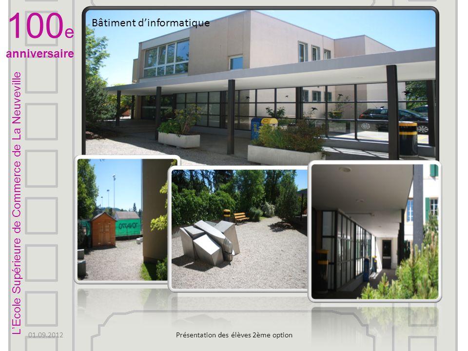 LEcole Supérieure de Commerce de La Neuveville 100 e anniversaire 01.09.2012Présentation des élèves 2ème option