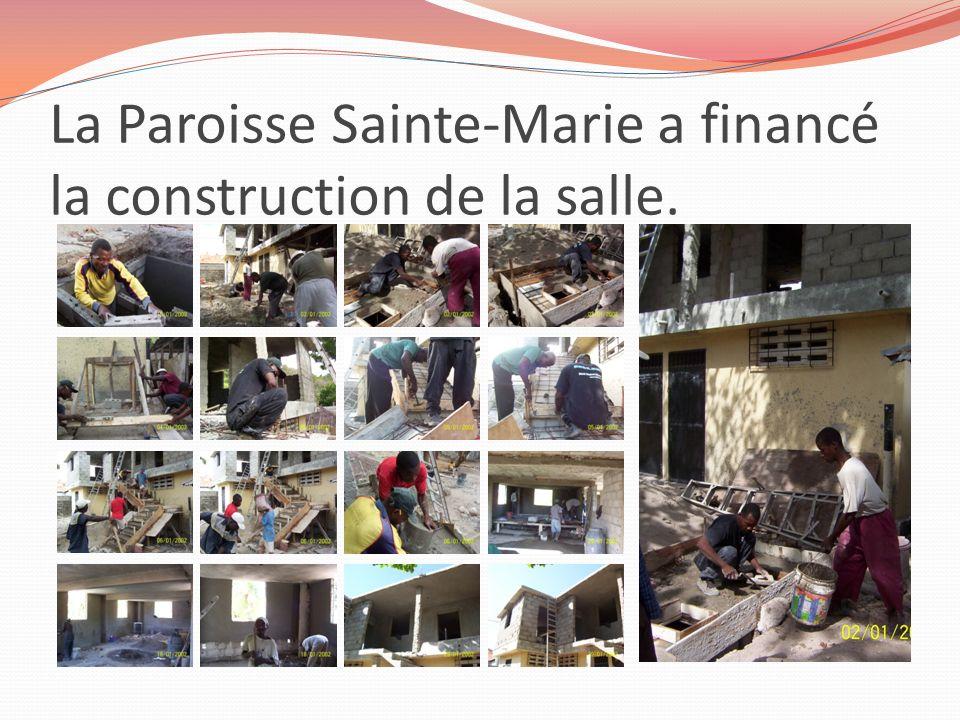 La Paroisse Sainte-Marie a financé la construction de la salle.