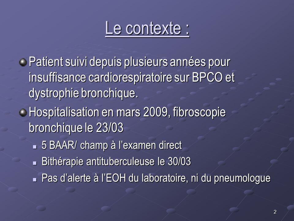 2 Le contexte : Patient suivi depuis plusieurs années pour insuffisance cardiorespiratoire sur BPCO et dystrophie bronchique. Hospitalisation en mars