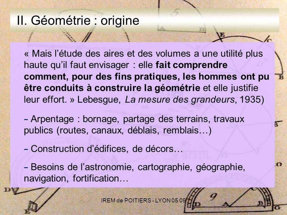 IREM de POITIERS - LYON 05 0919 II.Géométrie : origine II.