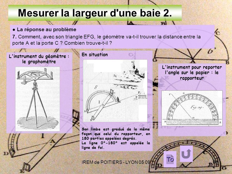IREM de POITIERS - LYON 05 0963 Mesurer la largeur d une baie 2.