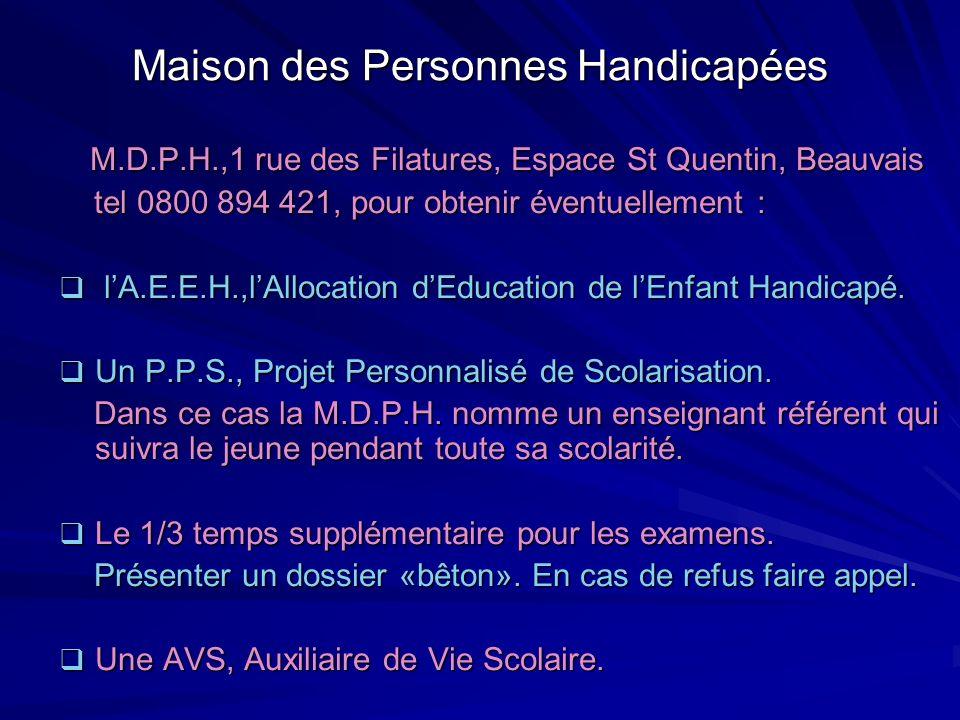 Maison des Personnes Handicapées M.D.P.H.,1 rue des Filatures, Espace St Quentin, Beauvais M.D.P.H.,1 rue des Filatures, Espace St Quentin, Beauvais t