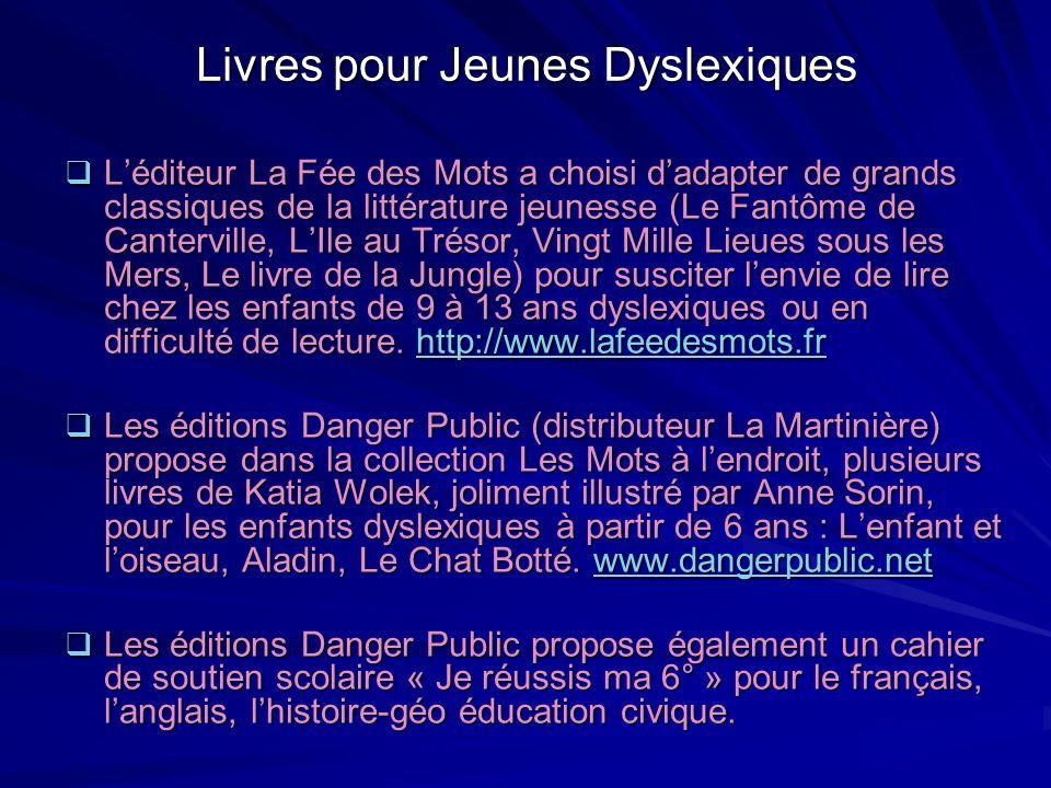 Livres pour Jeunes Dyslexiques Léditeur La Fée des Mots a choisi dadapter de grands classiques de la littérature jeunesse (Le Fantôme de Canterville,