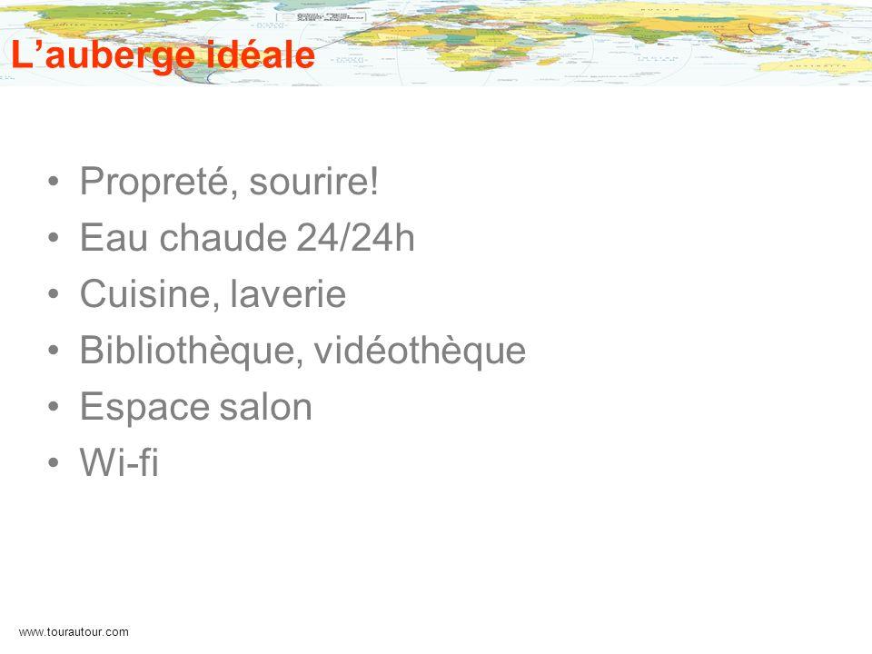www.tourautour.com Lauberge idéale Propreté, sourire! Eau chaude 24/24h Cuisine, laverie Bibliothèque, vidéothèque Espace salon Wi-fi