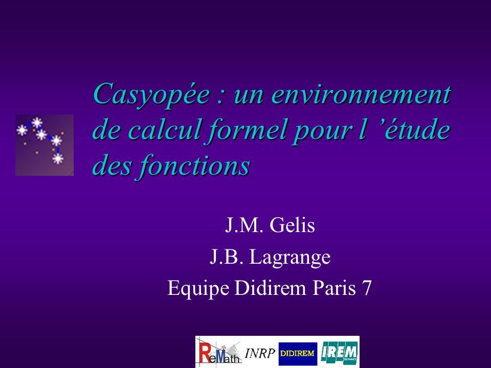 Casyopée : un environnement de calcul formel pour l étude des fonctions J.M.