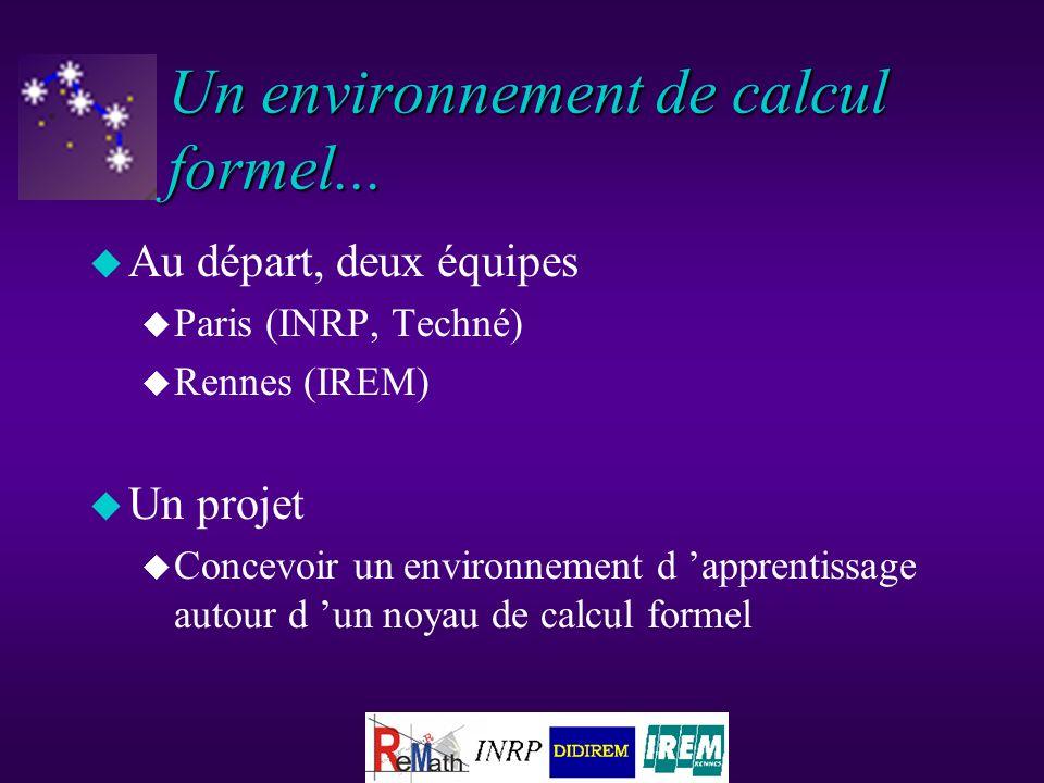 Un environnement de calcul formel...