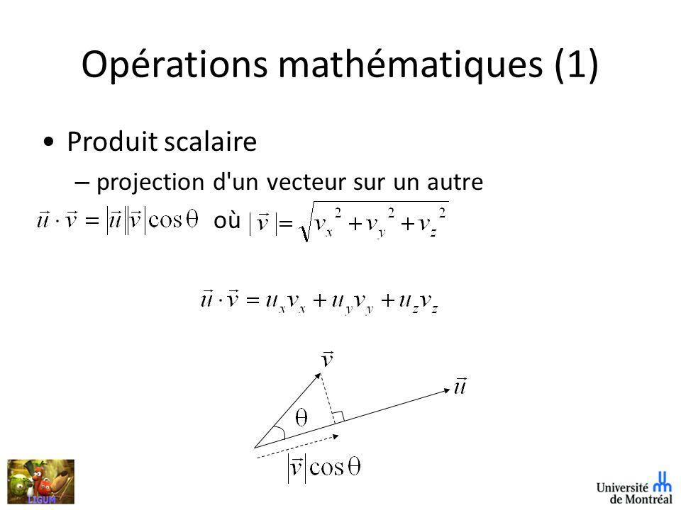 Opérations mathématiques (1) Produit scalaire – projection d un vecteur sur un autre où