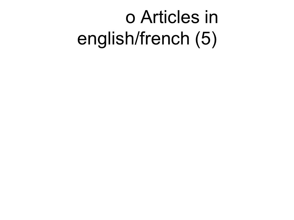 o Articles in english/french (5)