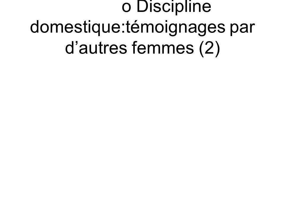 o Discipline domestique:témoignages par dautres femmes (2)