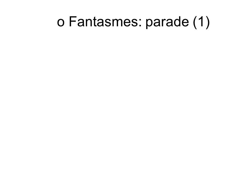 o Fantasmes: parade (1)