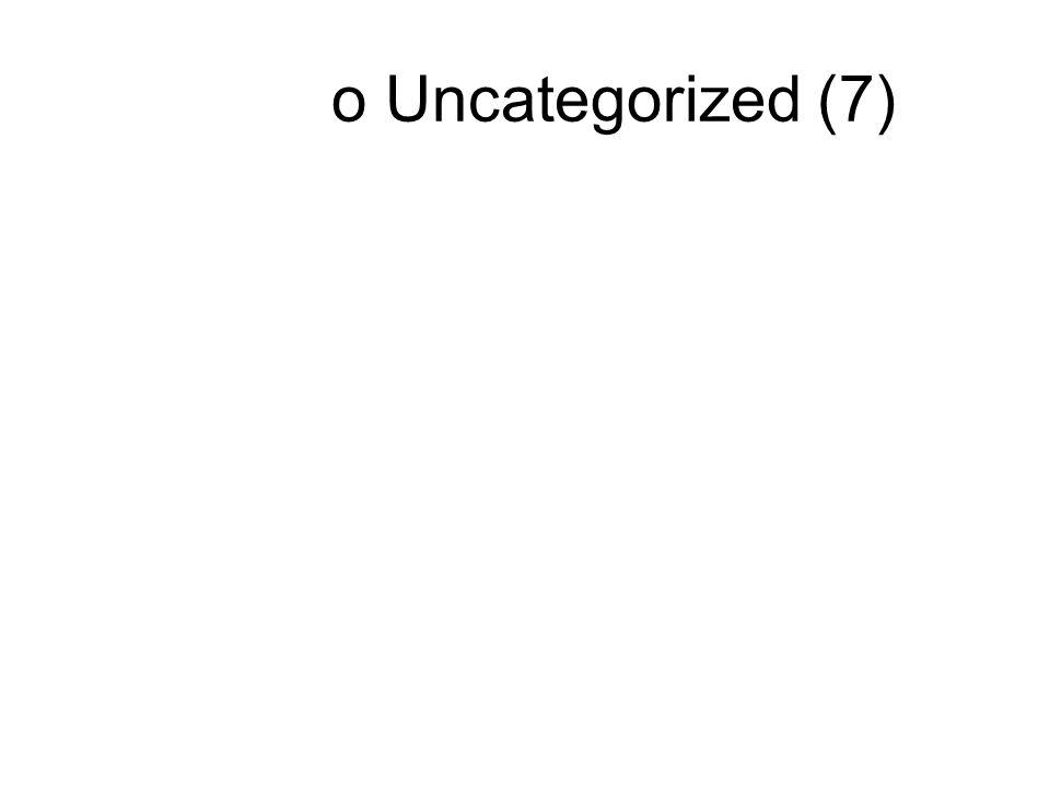 o Uncategorized (7)