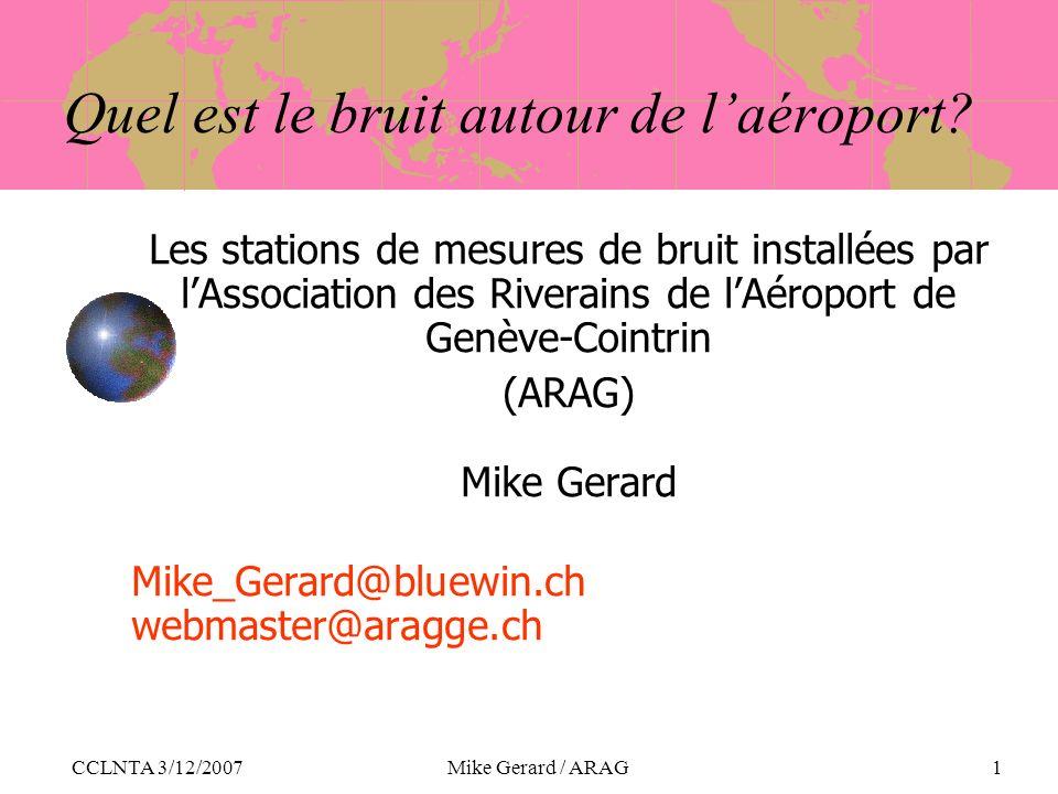 CCLNTA 3/12/2007Mike Gerard / ARAG1 Quel est le bruit autour de laéroport.