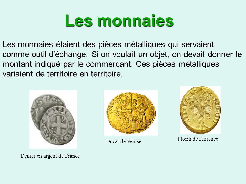 Les monnaies étaient des pièces métalliques qui servaient comme outil déchange.