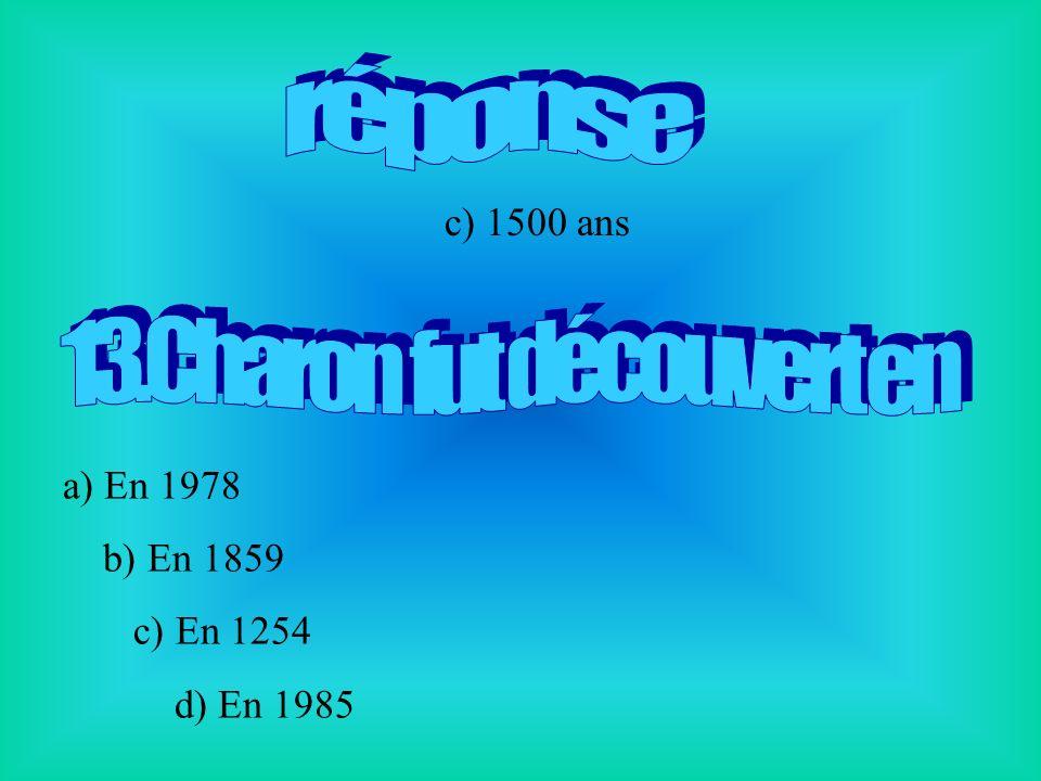 a) En 1978 b) En 1859 c) En 1254 d) En 1985