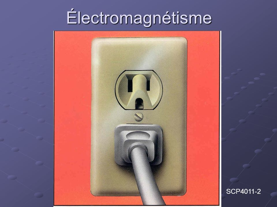 Électromagnétisme SCP4011-2