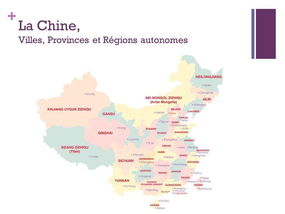 + La Chine, Villes, Provinces et Régions autonomes