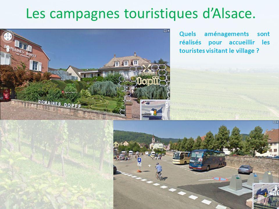 Les campagnes touristiques dAlsace. Quels aménagements sont réalisés pour accueillir les touristes visitant le village ?