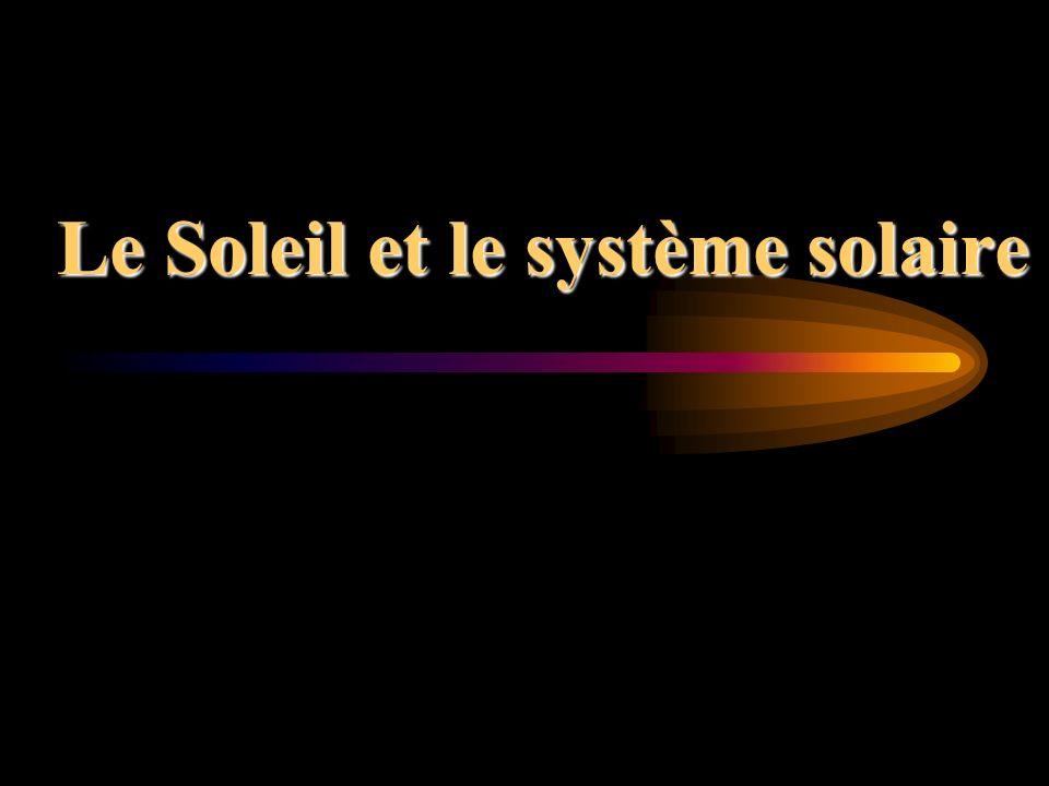 Le Soleil et le système solaire