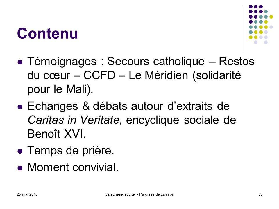 Contenu Témoignages : Secours catholique – Restos du cœur – CCFD – Le Méridien (solidarité pour le Mali).