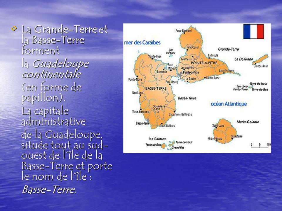 Quatre îles, considérées comme les dépendances de la Guadeloupe continentale, sont situées autour de la Basse-Terre et de la Grande-Terre : Quatre îles, considérées comme les dépendances de la Guadeloupe continentale, sont situées autour de la Basse-Terre et de la Grande-Terre : les Saintes à quelque 10 km au sud-est de Basse- Terre (deux îles principales les Saintes à quelque 10 km au sud-est de Basse- Terre (deux îles principales et de six îlots inhabités); lîle Marie-Galante lîle Marie-Galante à 40 km au sud-est, à 40 km au sud-est, les îles de la Petite-Terre au sud-est de la pointe de Grande-Terre les îles de la Petite-Terre au sud-est de la pointe de Grande-Terre lîle de La Désirade à lest lîle de La Désirade à lest de Grande-Terre