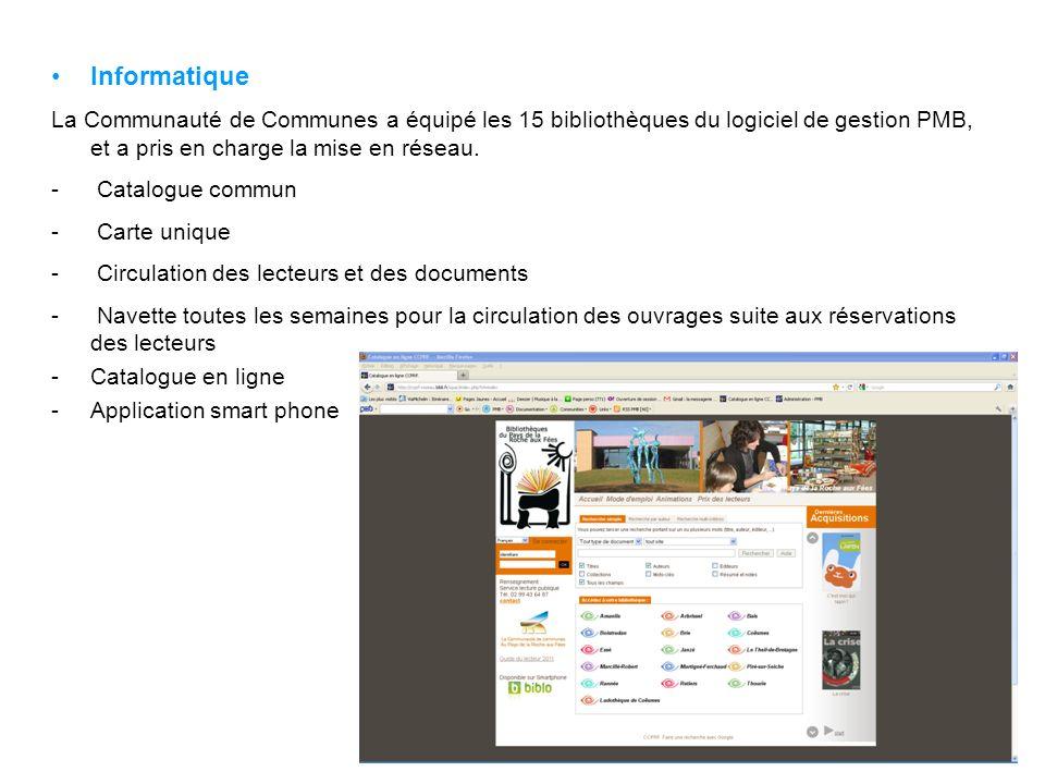 Informatique La Communauté de Communes a équipé les 15 bibliothèques du logiciel de gestion PMB, et a pris en charge la mise en réseau. - Catalogue co