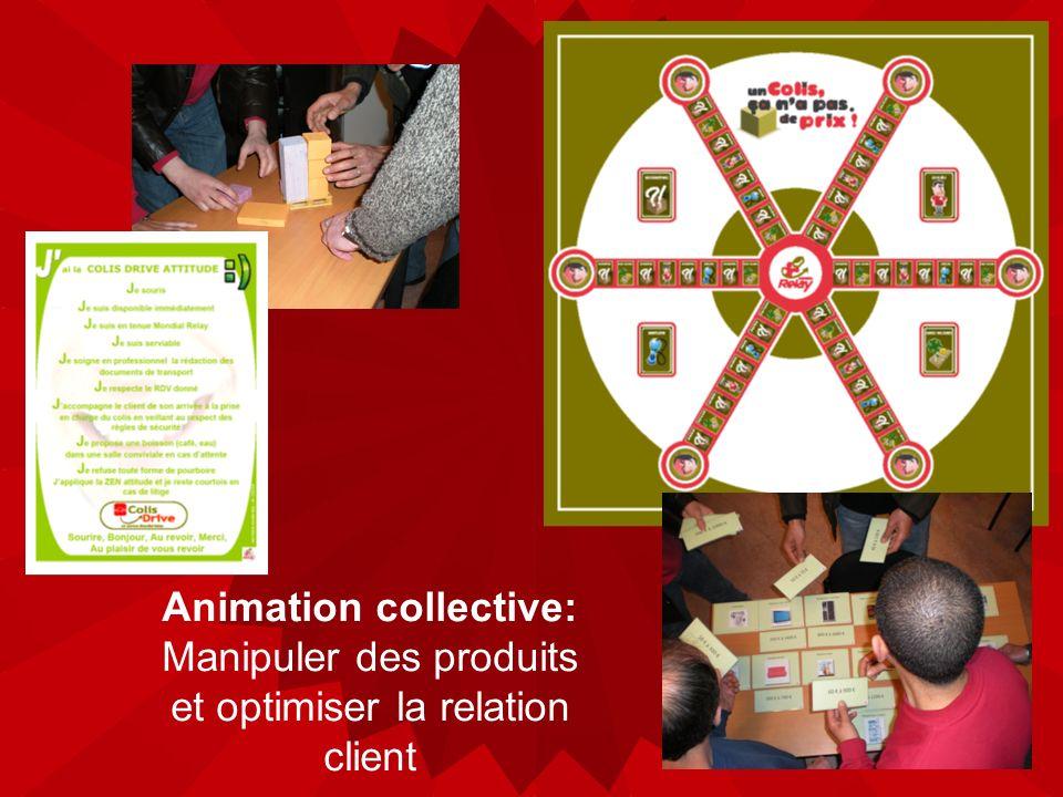 Animation collective: Manipuler des produits et optimiser la relation client