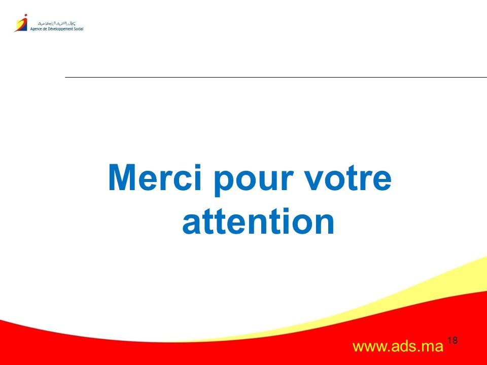 www.ads.ma Merci pour votre attention 18