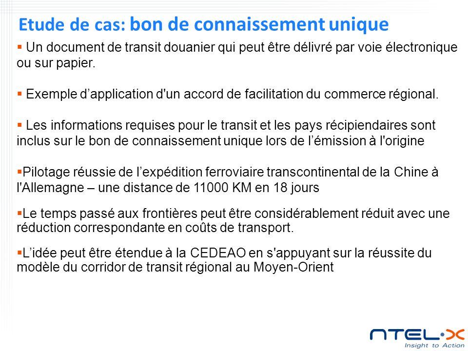 Etude de cas: bon de connaissement unique Un document de transit douanier qui peut être délivré par voie électronique ou sur papier.