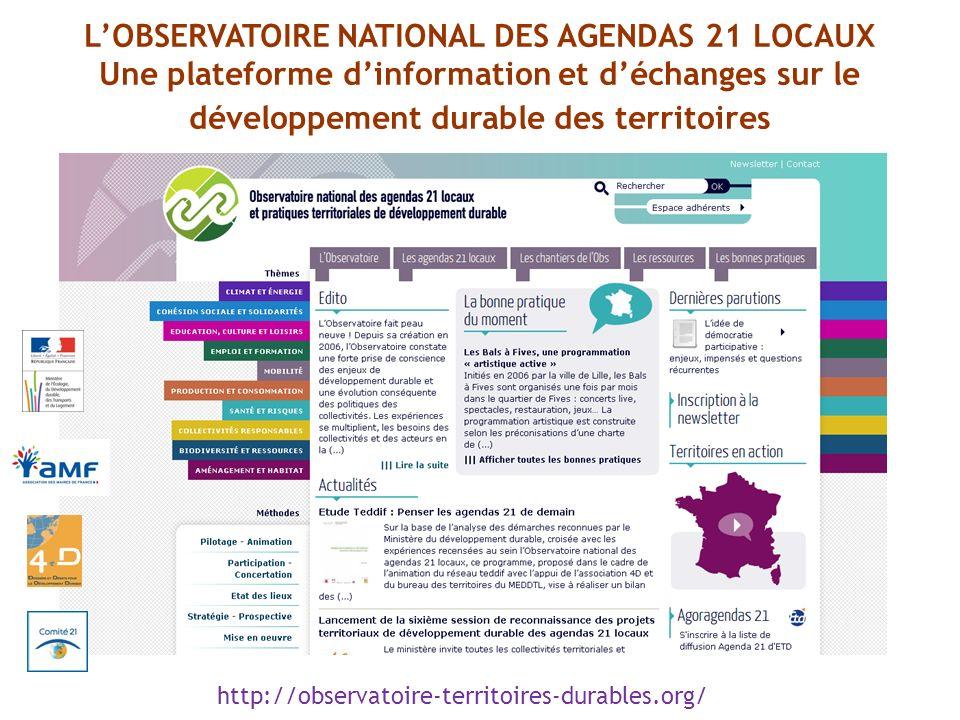 http://observatoire-territoires-durables.org/ LOBSERVATOIRE NATIONAL DES AGENDAS 21 LOCAUX Une plateforme dinformation et déchanges sur le développeme