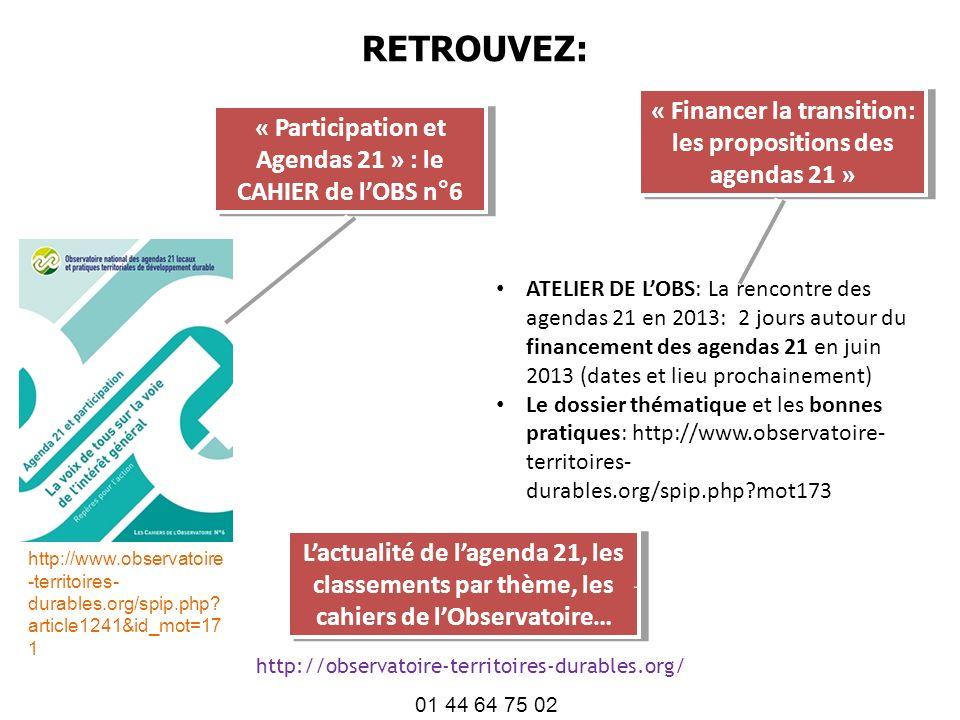 RETROUVEZ: http://www.observatoire -territoires- durables.org/spip.php? article1241&id_mot=17 1 « Participation et Agendas 21 » : le CAHIER de lOBS n°