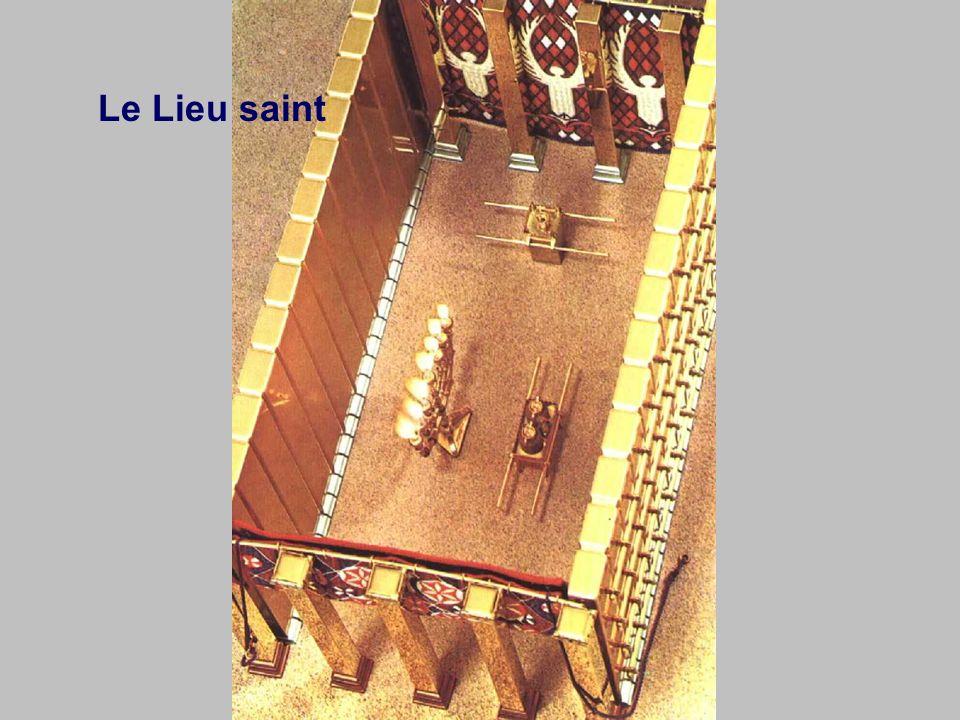 Le Lieu très saint 10 coudées Lieu très saint Lieu saint
