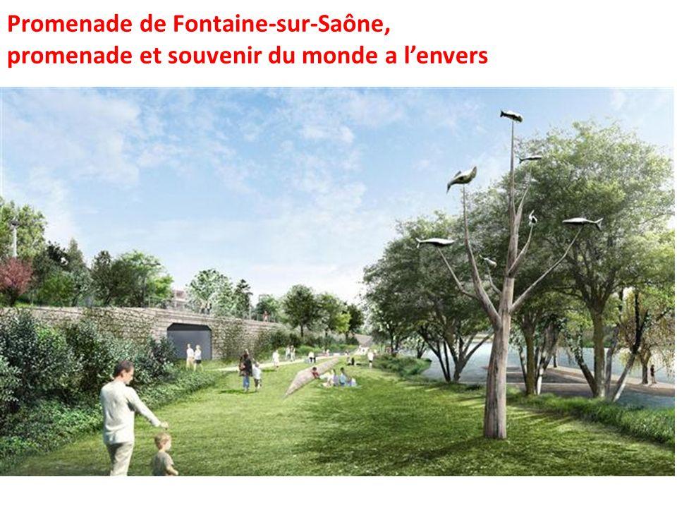 Promenade de Fontaine-sur-Saône, promenade et souvenir du monde a lenvers