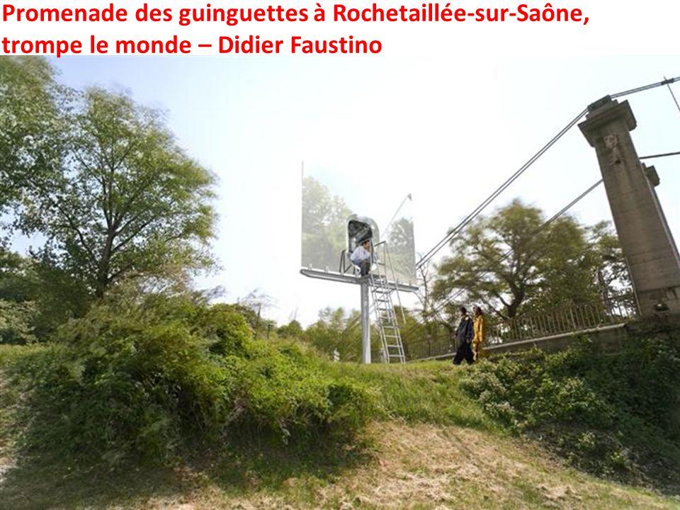 Promenade des guinguettes à Rochetaillée-sur-Saône, trompe le monde – Didier Faustino