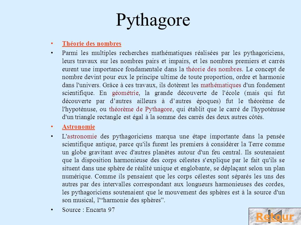 Pythagore Pythagore (v.570-v.490av.J.-C.), philosophe et mathématicien grec dont les doctrines exercèrent une profonde influence sur Platon.