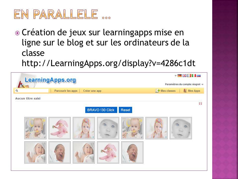 Création de jeux sur learningapps mise en ligne sur le blog et sur les ordinateurs de la classe http://LearningApps.org/display?v=4286c1dt