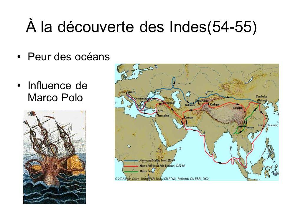À la découverte des Indes(54-55) Peur des océans Influence de Marco Polo