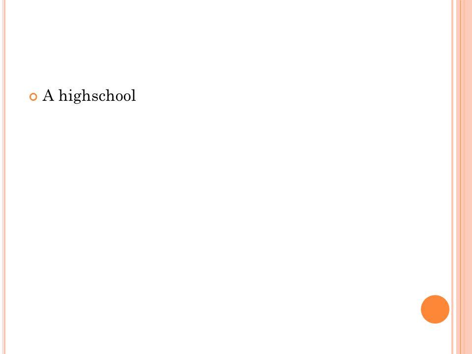 A highschool