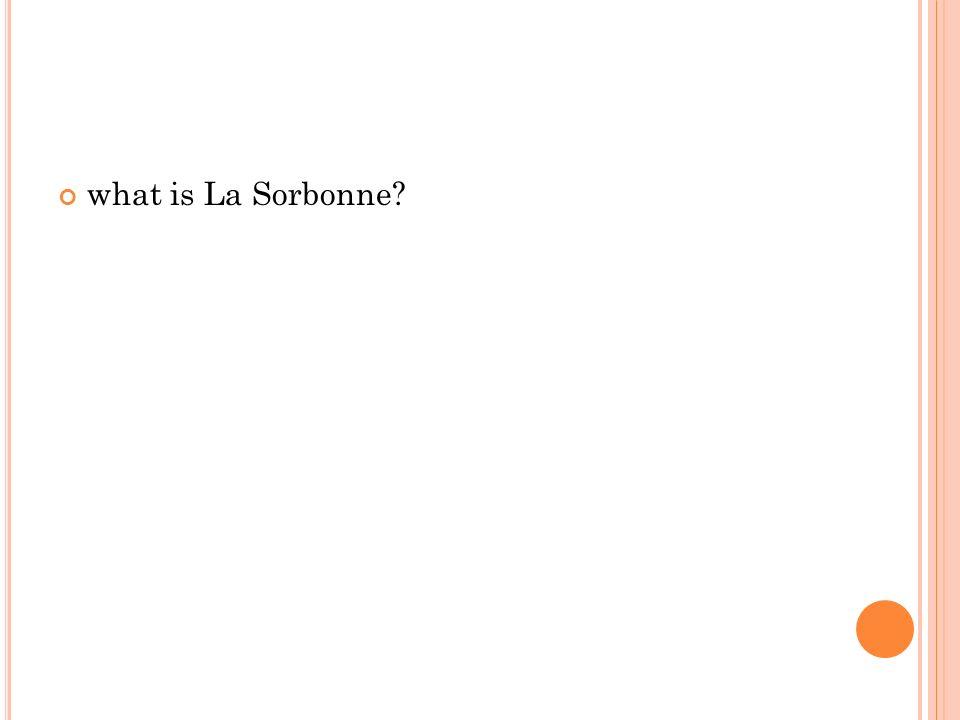 what is La Sorbonne?