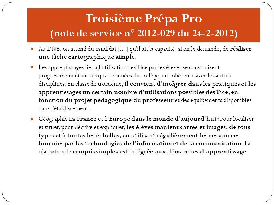 Troisième Prépa Pro (note de service n° 2012-029 du 24-2-2012) Au DNB, on attend du candidat […] qu'il ait la capacité, si on le demande, de réaliser