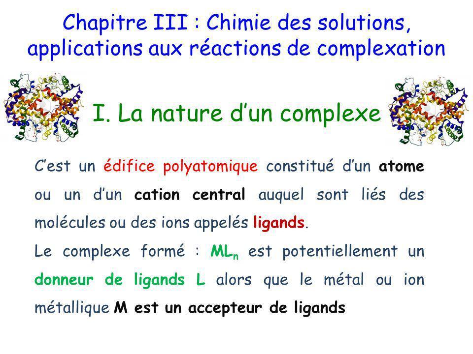 Chapitre III : Chimie des solutions, applications aux réactions de complexation I.