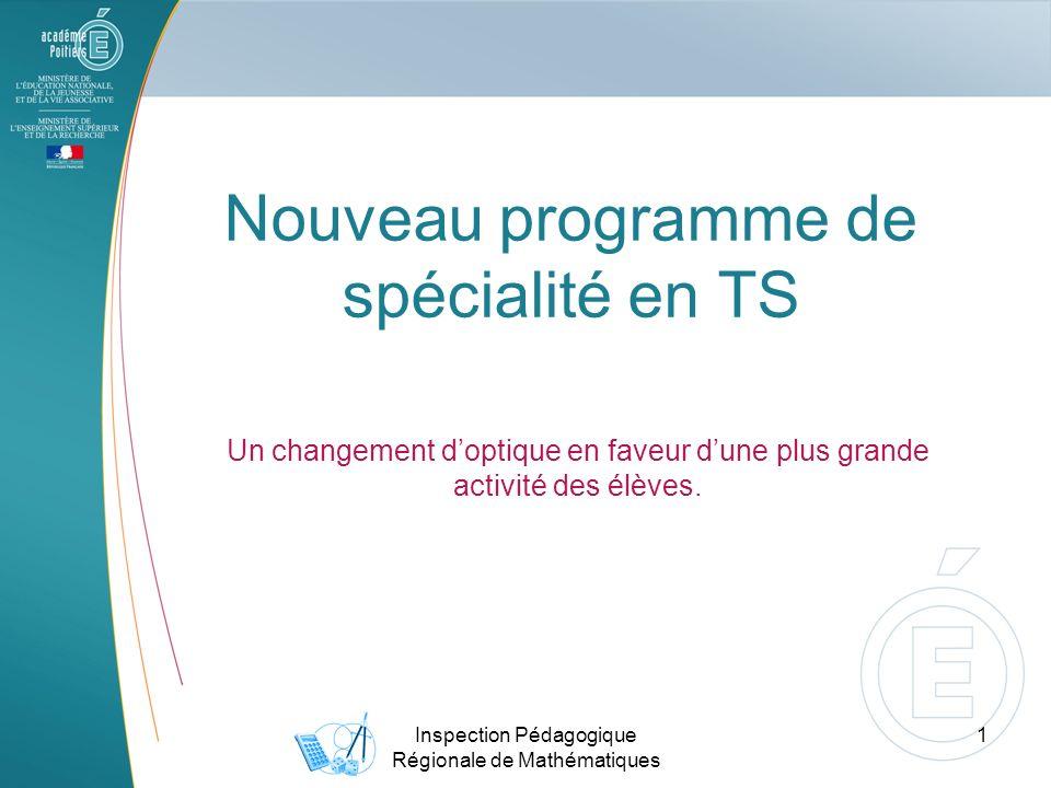 Nouveau programme de spécialité en TS Un changement doptique en faveur dune plus grande activité des élèves.