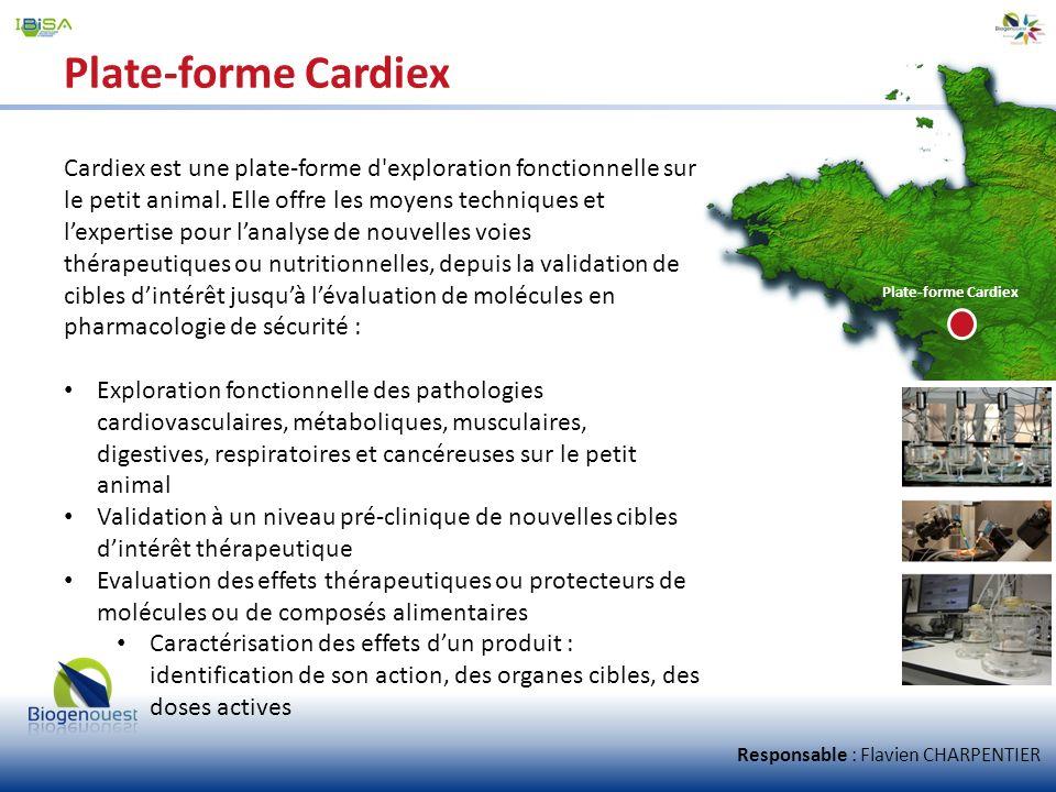 Plate-forme Cardiex Cardiex est une plate-forme d'exploration fonctionnelle sur le petit animal. Elle offre les moyens techniques et lexpertise pour l