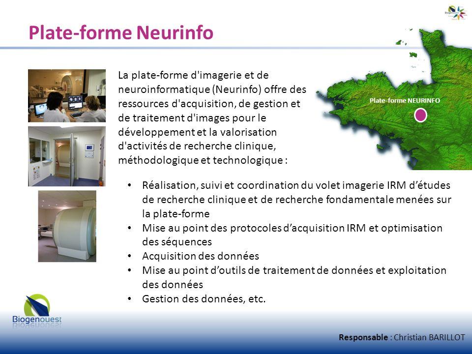 Plate-forme Neurinfo La plate-forme d'imagerie et de neuroinformatique (Neurinfo) offre des ressources d'acquisition, de gestion et de traitement d'im