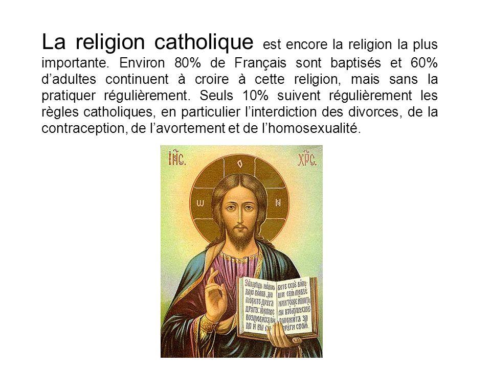 Létat français reconnaît aujourdhui plusiers religions: LE CATHOLICISME 80%-65% LISLAM 7% LE PROTESTANTISME 3% LE JUDAÏSME 1% LE BOUDDHISME 1%
