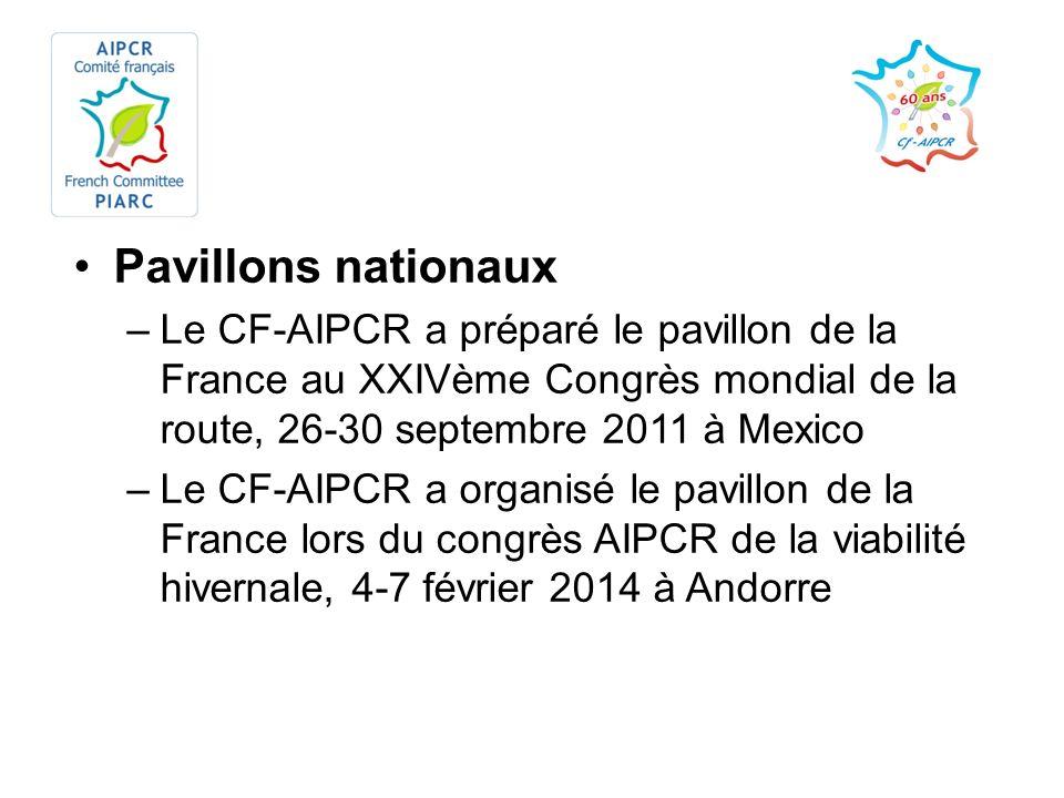 Pavillons nationaux –Le CF-AIPCR a préparé le pavillon de la France au XXIVème Congrès mondial de la route, 26-30 septembre 2011 à Mexico –Le CF-AIPCR