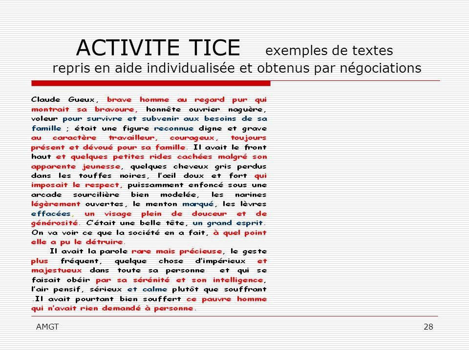 AMGT28 ACTIVITE TICE exemples de textes repris en aide individualisée et obtenus par négociations