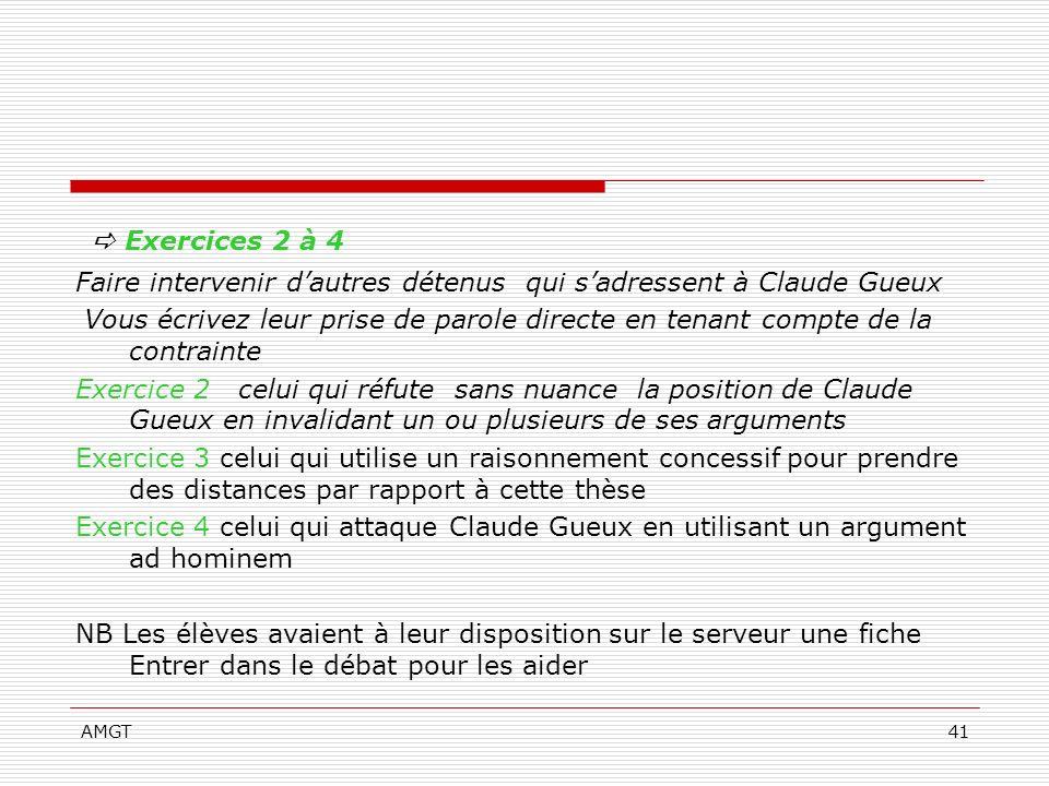 AMGT41 Exercices 2 à 4 Faire intervenir dautres détenus qui sadressent à Claude Gueux Vous écrivez leur prise de parole directe en tenant compte de la